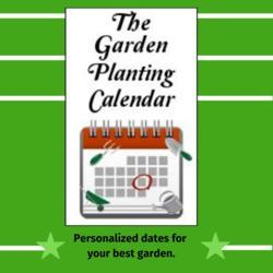See your planting calendar